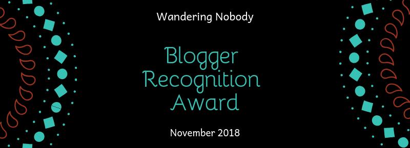 Blogger Recognition Award - Wandering Nobody Travel Blog