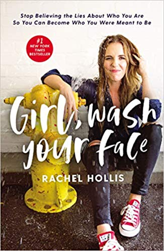 Girl, Wash Your Face - Rachel Hollis - Wandering Nobody Travel Blog